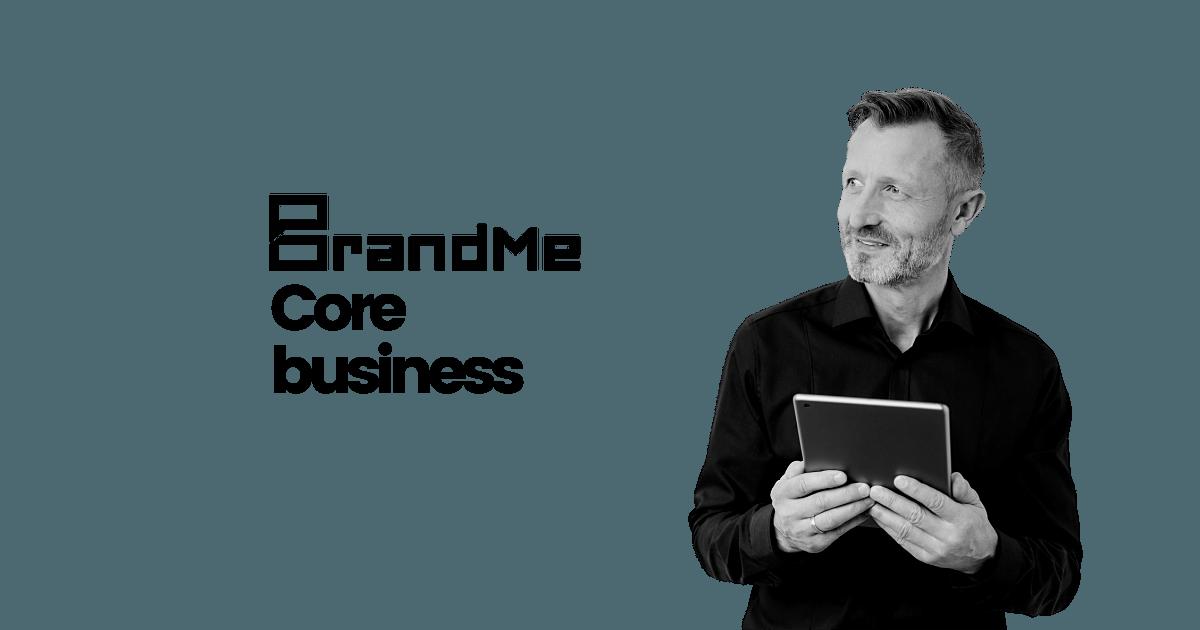 BrandMe   Core Business